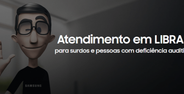 Samsung lança atendimento em Libras para pessoas com deficiência auditiva